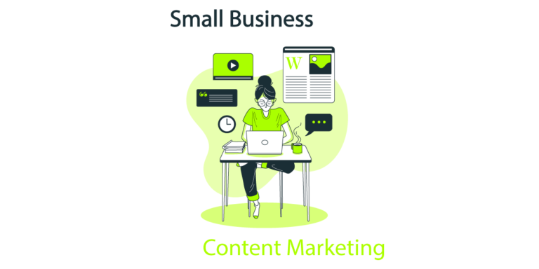 Content Marketing For Small Business: 5 Crucial Steps To Get It Right