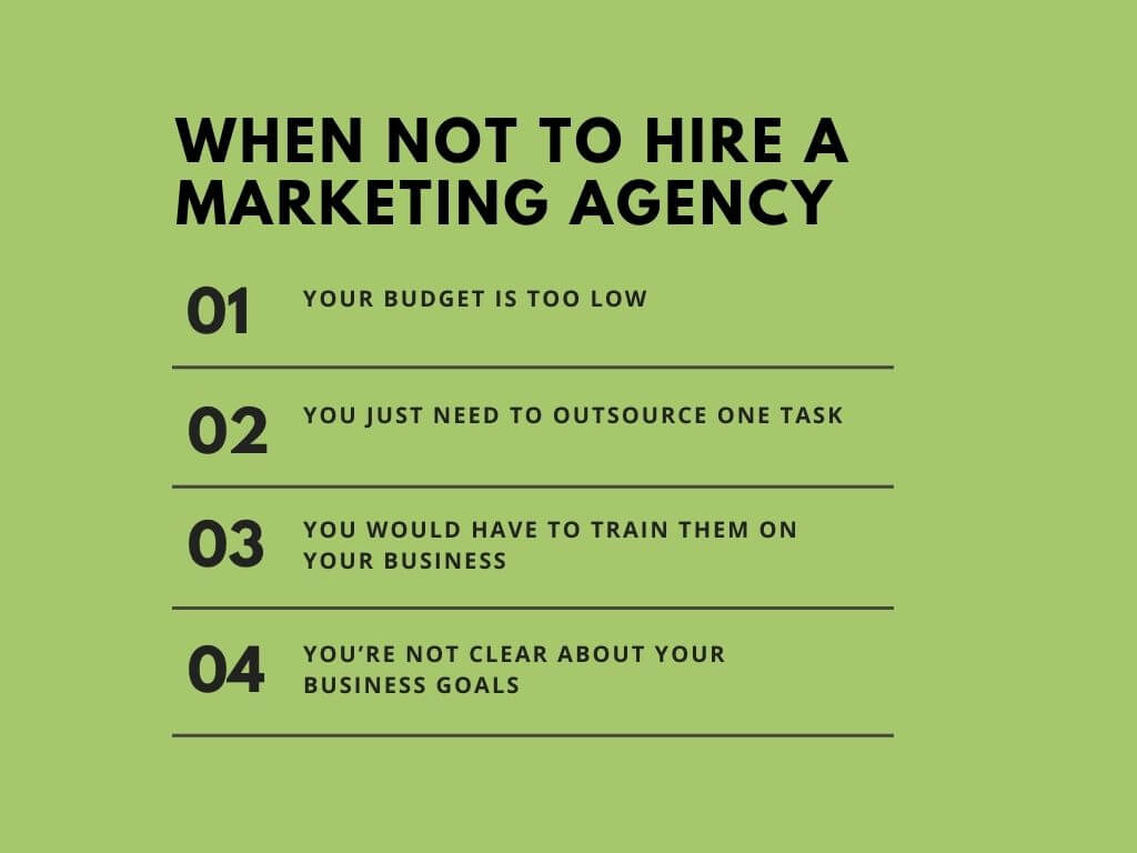 When not to hire a marketing agency