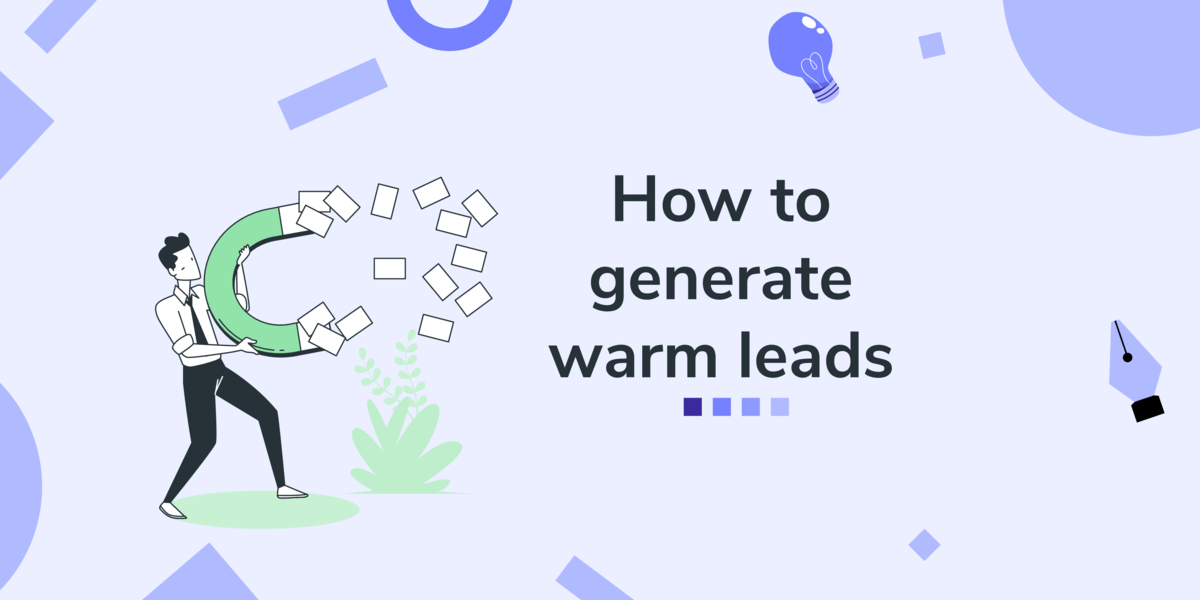 how to get warm leads for your business header